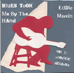 Blues Took Me By The Hand Vol 1 Acoustic Session